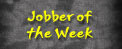 Jobber of the week
