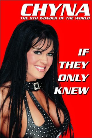 Chyna If They Only Knew book