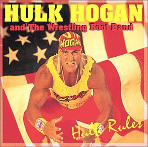 Hulk Hogan Hulk Rules album cover