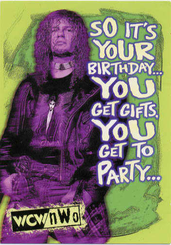 someone bought this happy birthday from a wcw star who cares… kinda., Birthday card