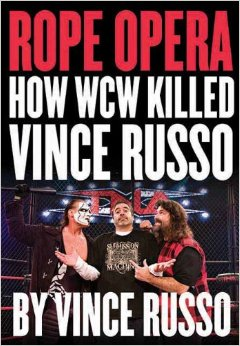 Vince Russo Rope Opera book