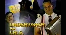 INDUCTION: The Undertaker-IRS Feud – Three Things In Life Are Certain: Death, Taxes, and That This Feud Sucked
