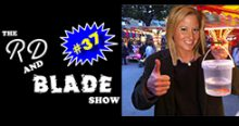 The RD & Blade Show: Episode 37!!!
