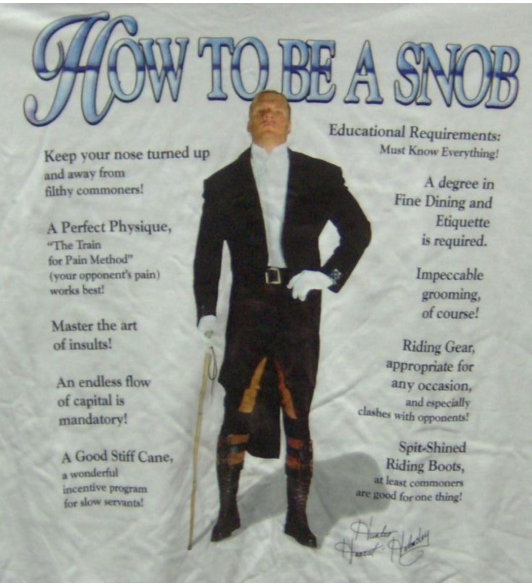 Hunter Hearst Helmsley How To Be A Snob shirt better picture 1