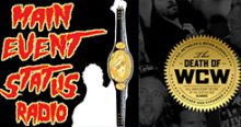 RD Reynolds Talks Death of WCW with Main Event Status Radio!