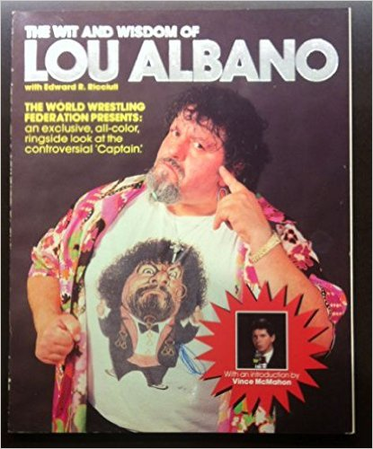 The Wit And Wisdom Of Captain Lou Albano book