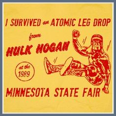 Hulk Hogan Minnesota State Fair shirt 1