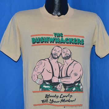The Bushwhackers mother shirt picture