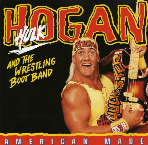Hulk HOgan And The Wresetling Boot Band American Made CD single high resolution