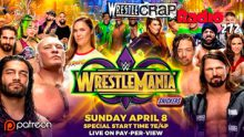 WrestleCrap Radio 272 – WrestleMania Preview Show!