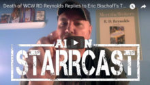 Starrcast Update: RD Responds to Eric Bischoff