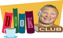Headlies: Brock Lesnar Starts A Book Club