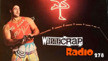 WrestleCrap Radio #278!