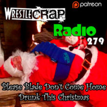 WrestleCrap Radio 279 – Merry Christmas, Crappers!