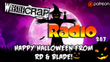 WrestleCrap Radio 287 – Happy Halloween!