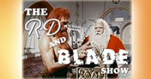 Merry Christmas from RD and Blade! Episode 33!