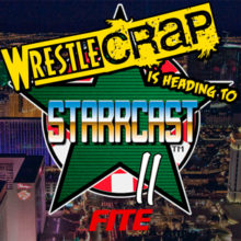 WrestleCrap at Starrcast II – All the Details!