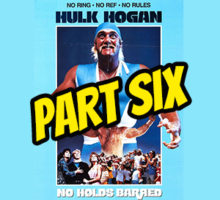 INDUCTION SPECIAL: No Holds Barred – Script vs. Movie – The Most In-Depth Analysis in History – Part 6